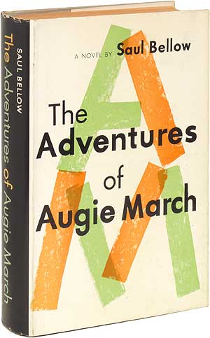 The Adventures Of Augie March Saul Bellow