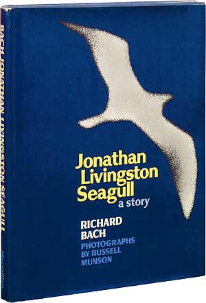 jonathan livinston seagull by richard bach essay The nook book (ebook) of the jonathan livingston seagull by richard bach at barnes & noble free shipping on $25 or more.