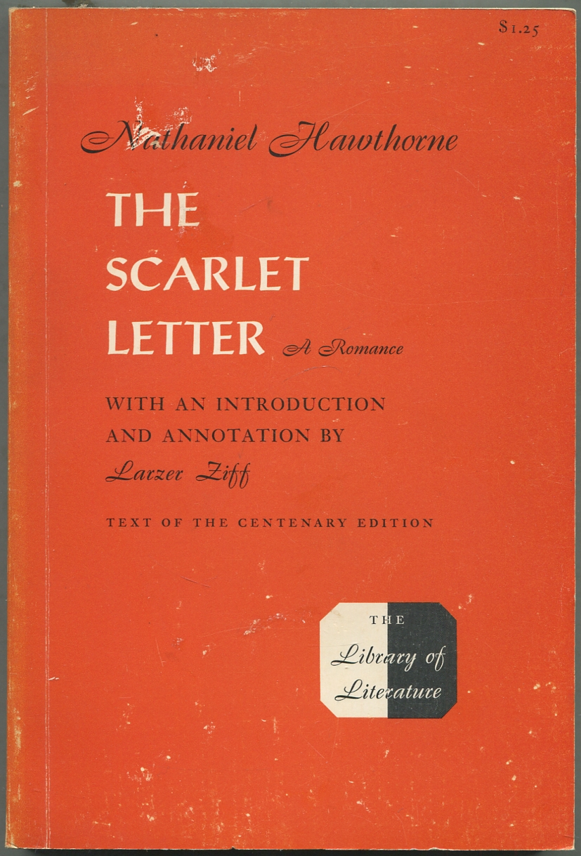The Scarlet Letter Book Cover.The Scarlet Letter A Romance By Nathaniel Edited Hawthorne Larzer Ziff On Between The Covers
