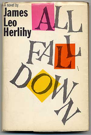 All Fall Down. James Leo HERLIHY.