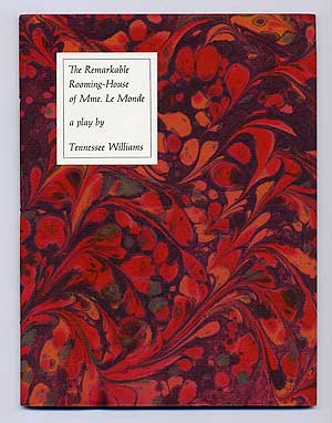 The Remarkable Rooming-House of Mme. Le Monde. Tennessee WILLIAMS.