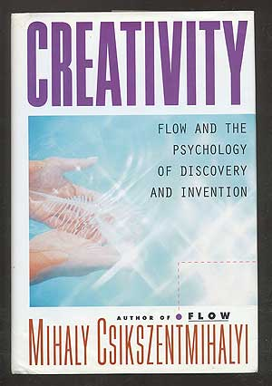 Creativity: Flow and the Psychology of Discovery and Invention. Mihaly CSIKSZENTMIHALYI.