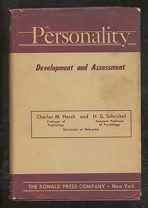 Personality: Development and Assessment. Charles M. HARSH, H G. Schrickel.