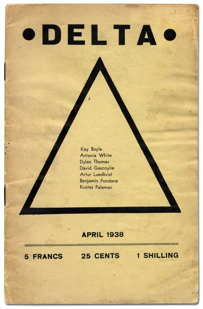 Delta, April 1938 (formerly The Booster). Lawrence DURRELL, Dylan Thomas, Antonia White, Kay Boyle.