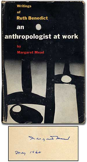 An Anthropologist at Work: Writings of Ruth Benedict. Margaret MEAD.