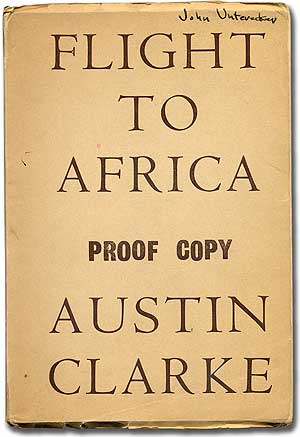 Flight to Africa and Other Poems. Austin CLARKE.