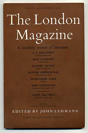 The London Magazine, A Monthly Review of Literature, August 1960, Volume 7 , No 8. John LEHMANN, Alex Comfort V. S. Pritchett, Tom Hopkinson, Dominique Aury, Rayner Heppenstall, Samuel Selvon, Louis MacNeice.