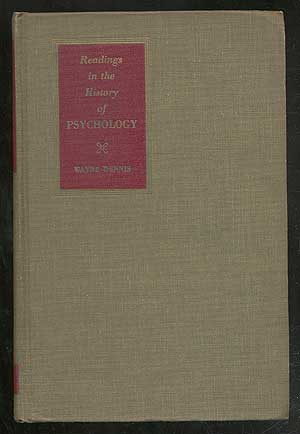 Readings in the History of Psychology. Wayne DENNIS, compiled and.