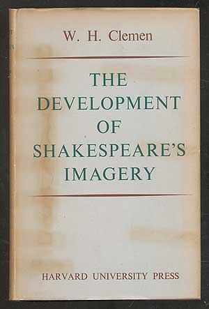 The Development of Shakespeare's Imagery. Wolfgang H. CLEMEN.