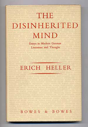 The Disinherited Mind: Essays in Modern German Literature and Thought. Erich HELLER.
