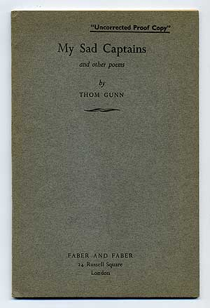 My Sad Captains and Other Poems. Thom GUNN.