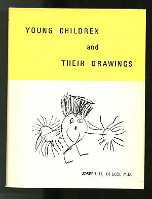 Young Children and Their Drawings. Joseph H. DI LEO, M. D.