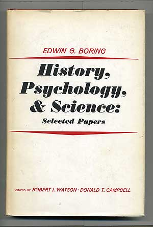 History, Psychology, and Science: Selected Papers. Robert I. Watson, Donald T. Campbell.