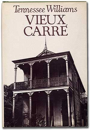 Vieux Carre. Tennessee WILLIAMS.