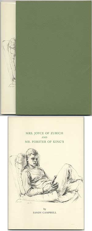 Mrs. Joyce of Zurich and Mr. Forster of King's. Sandy CAMPBELL, Donald Windham.