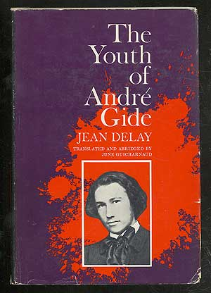 The Youth of Andre Gide. Jean DELAY.