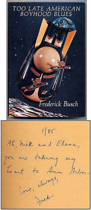 Too Late American Boyhood Blues. Frederick BUSCH.
