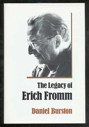 The Legacy of Erich Fromm. Daniel BURSTON.