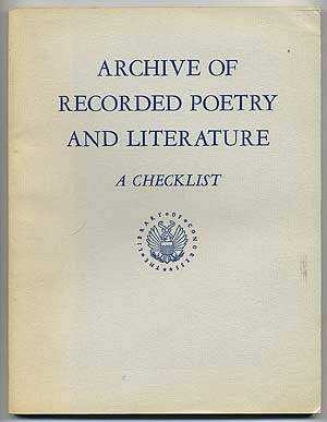 Archive of Recorded Poetry and Literature: A Checklist