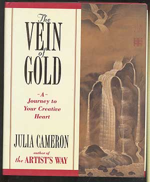 The Vein of Gold: A Journey to Your Creative Heart. Julia CAMERON.