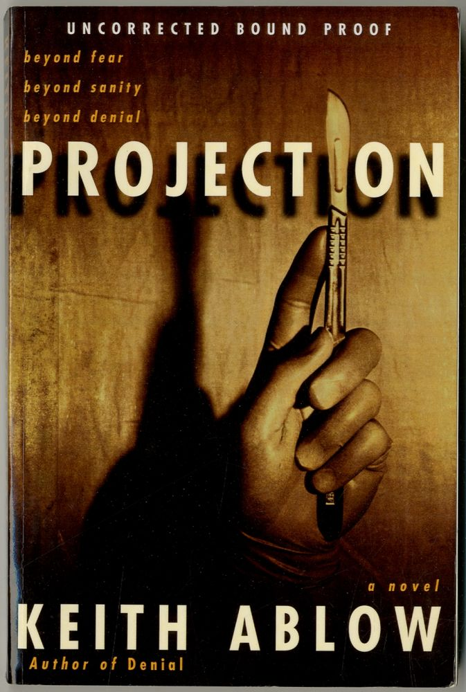Projection. Keith ABLOW.