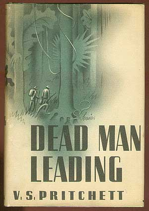 Dead Man Leading. V. S. PRITCHETT.