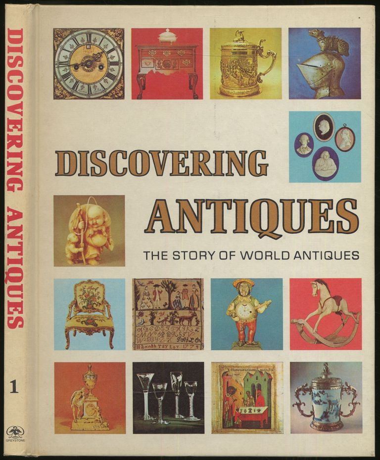 Discovering Antiques: The Story of World Antiques: Volume 1