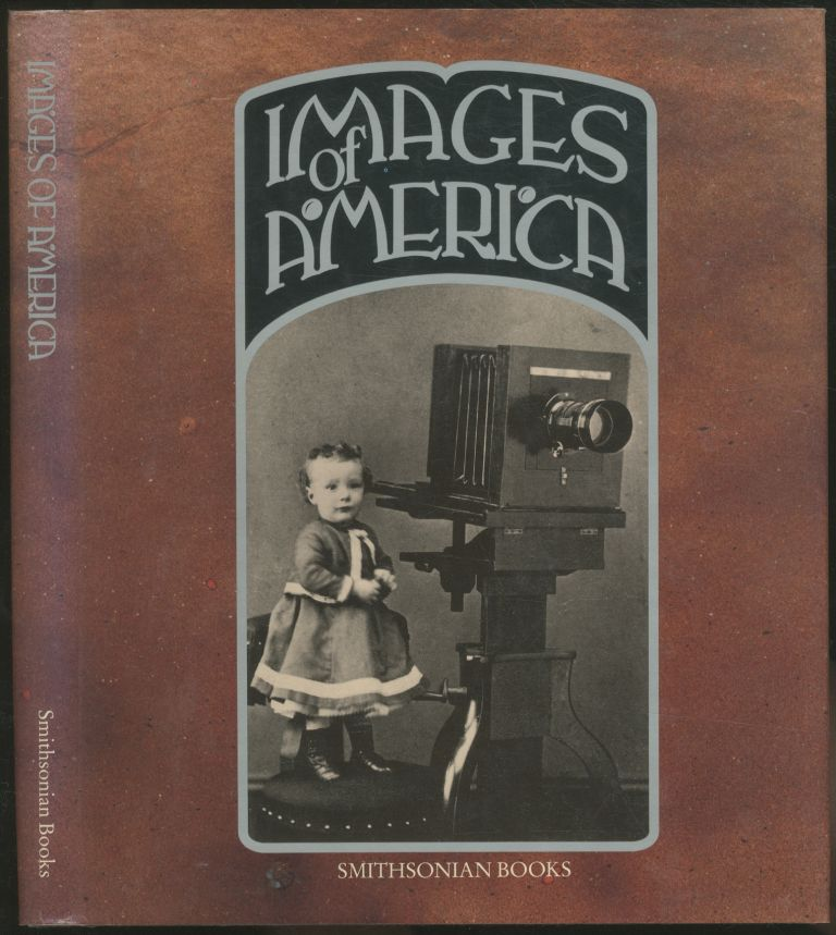 Images of America: A Panorama of History in Photographs
