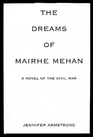 The Dreams Of Mairhe Mehan. Jennifer ARMSTRONG.