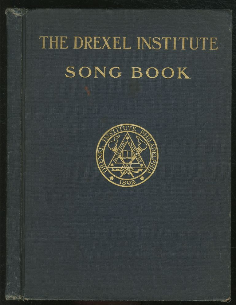 The Drexel Institute Song Book