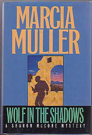 Wolf In The Shadows. Marcia MULLER.