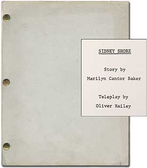 [Teleplay]: Sidney Shore: [A Girl's Best Friend]. Oliver HAILEY, Marilyn Cantor Baker.