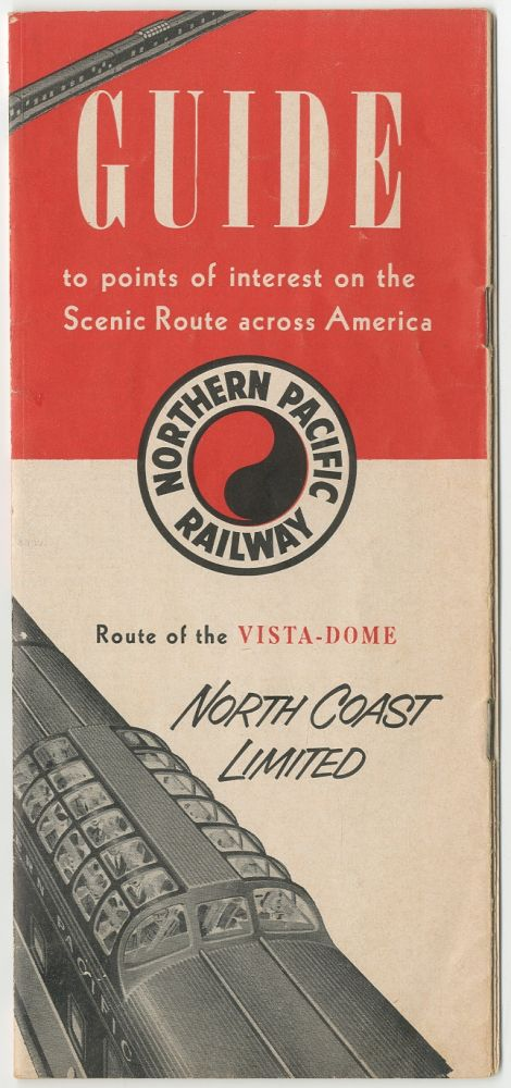 Guide to Points of Interest on the Scenic Route Across America: Route of the Vista-Dome North Coast Limited