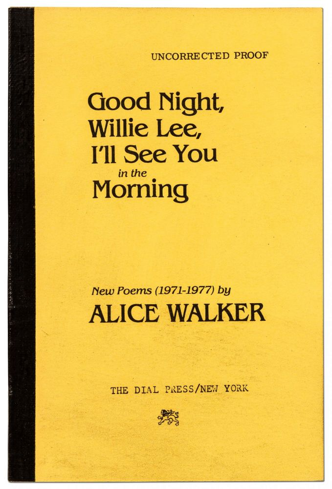 Good Night, Willie Lee, I'll See You in the Morning. Alice WALKER.