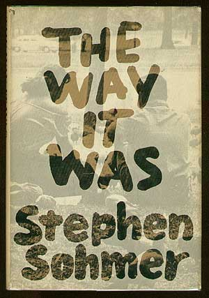 The Way It Was. Stephen SOHMER.