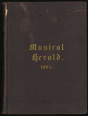 1885. The Musical Herald, A Monthly Magizine, Devoted To The Art Universal