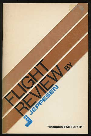 "Flight Review by Jeppesen: ""Includes FAR Part 91"""