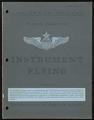 Flying Training: Instrument Flying 15 August 1979, Air Force Manuel 51-37