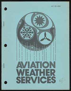 Aviation Weather Services (A Supplement to Aviation Weather AC 00-6A)