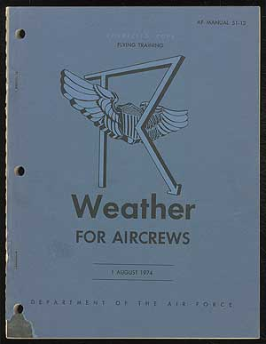 Weather for Aircrews: Air Force Manuel 51-12