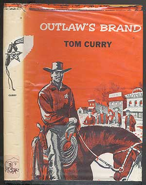 Outlaw's Brand. Tom CURRY.