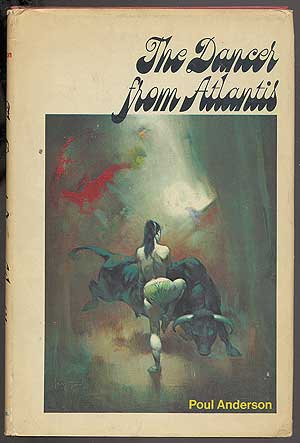 The Dancers From Alantis. Poul ANDERSON.