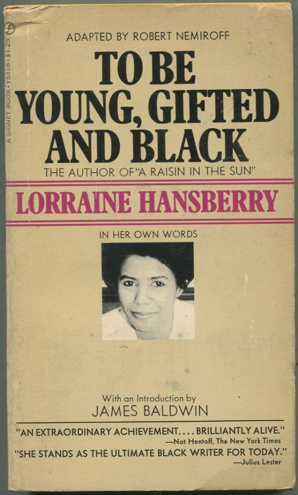 To Be Young, Gifted and Black. Lorraine HANSBERRY.