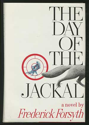 The Day of the Jackal. Frederick FORSYTH.