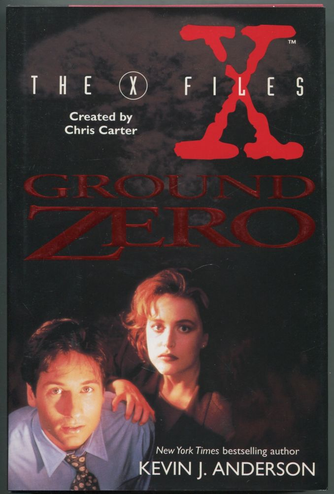The X-Files: Ground Zero. Kevin J. ANDERSON.