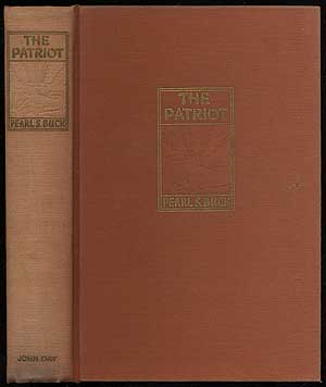 The Patriot. Pearl S. BUCK.