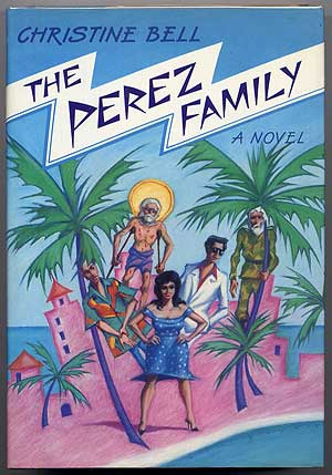 The Perez Family. Christine BELL.