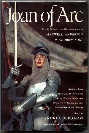 Joan of Arc. Maxwell ANDERSON, Andrew Solt.