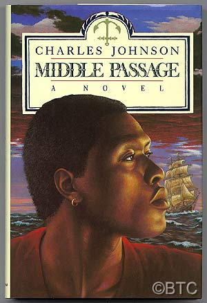 The Middle Passage. Charles JOHNSON.