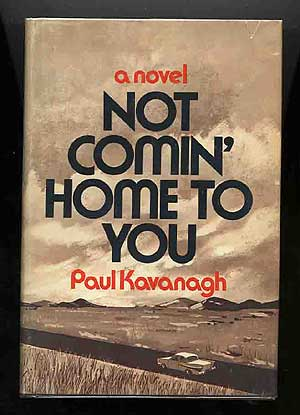 Not Comin' Home to You. Lawrence as Paul Kavanagh BLOCK.